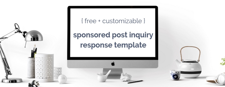 free template for responding to brands who want to work you you as a blogger