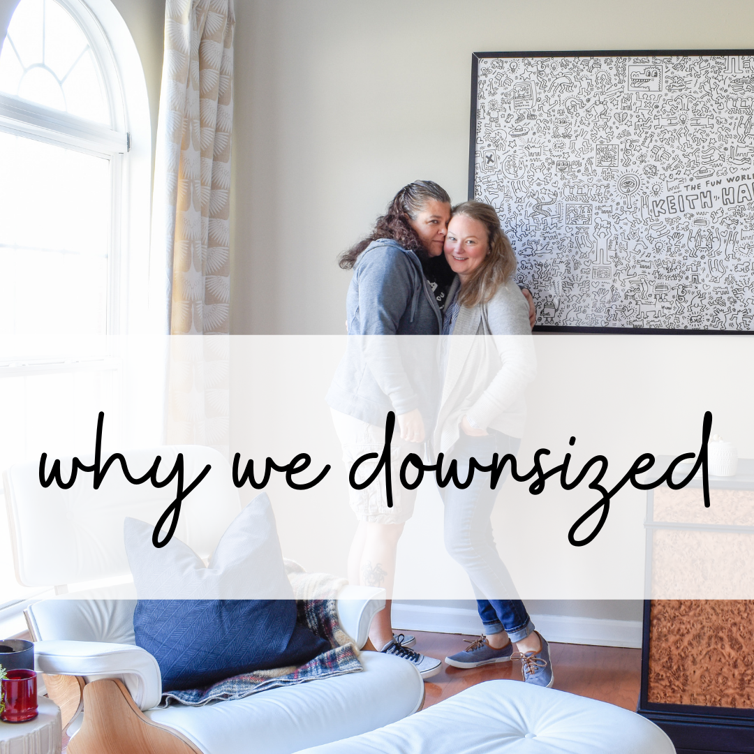 downsizing - why we moved