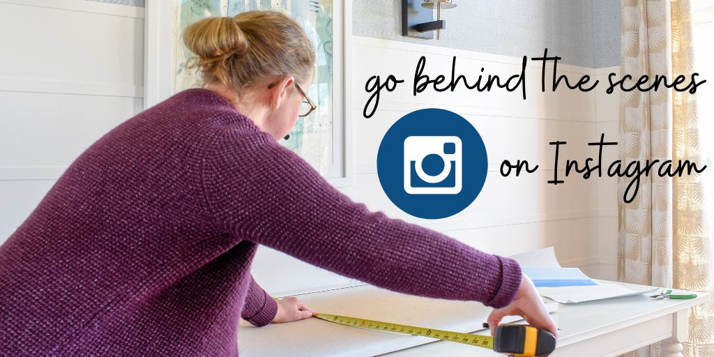 see behind the scenes of upcoming projects and life while running an interior design business by following Teri Moore on Instagram