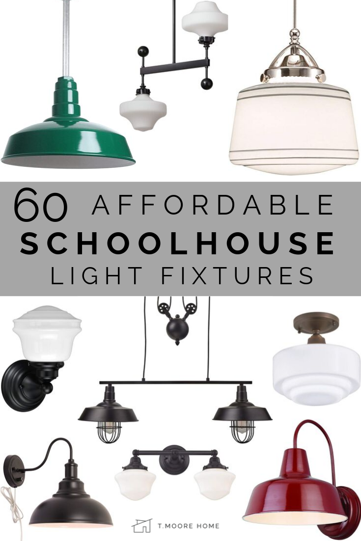 SCHOOLHOUSE LIGHTING - I love the look but not the price tags. Luckily, I've found 60 light fixtures to complement your historic home decor on a budget! From sconces to chandeliers and pendants, here are the 60 most affordable Schoolhouse lights on the market today! #schoolhouse #bungalowstyle #affordabledecor #lookforless #vintagehome #historichomes