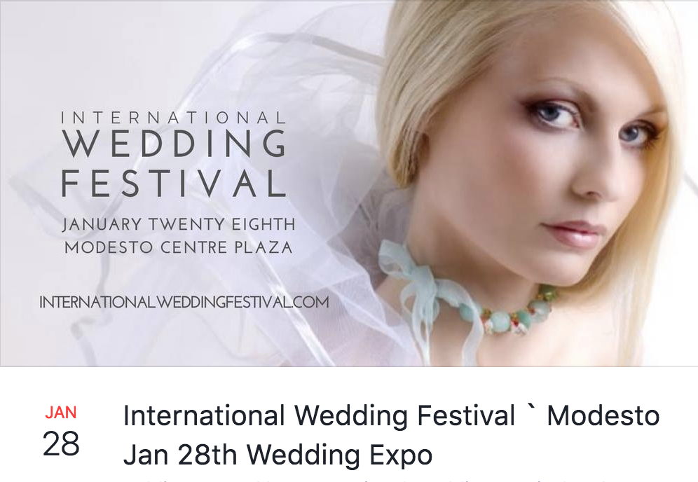 Join us! - Join us this Sunday, January 28th, for this years International Wedding Festival located at the Modesto Center Plaza from 11:00am - 4:00pm.