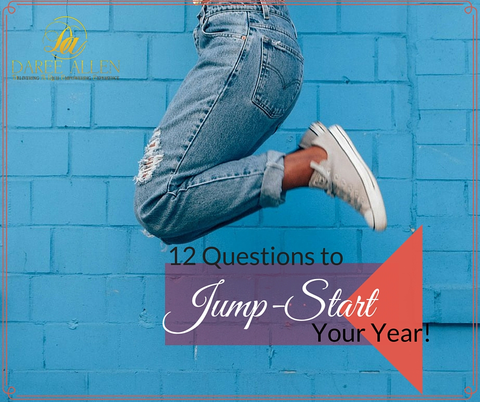 12 Questions to Jumpstart Your Year!