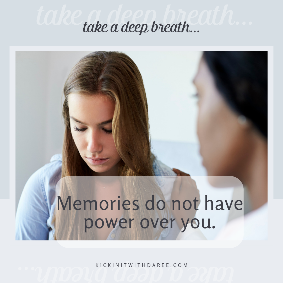 Memories do not have power over you IG.png