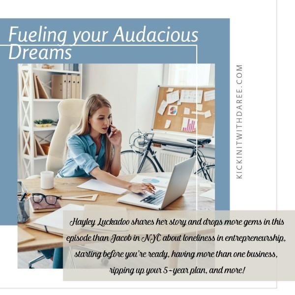 Fueling your Audacious Dreams 114 - IG (Custom).jpg
