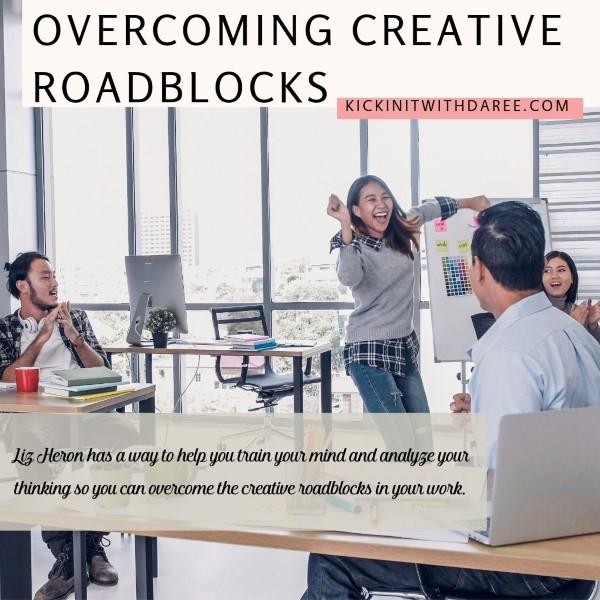 Overcoming Creative Roadblocks 116 - IG (Custom).jpg