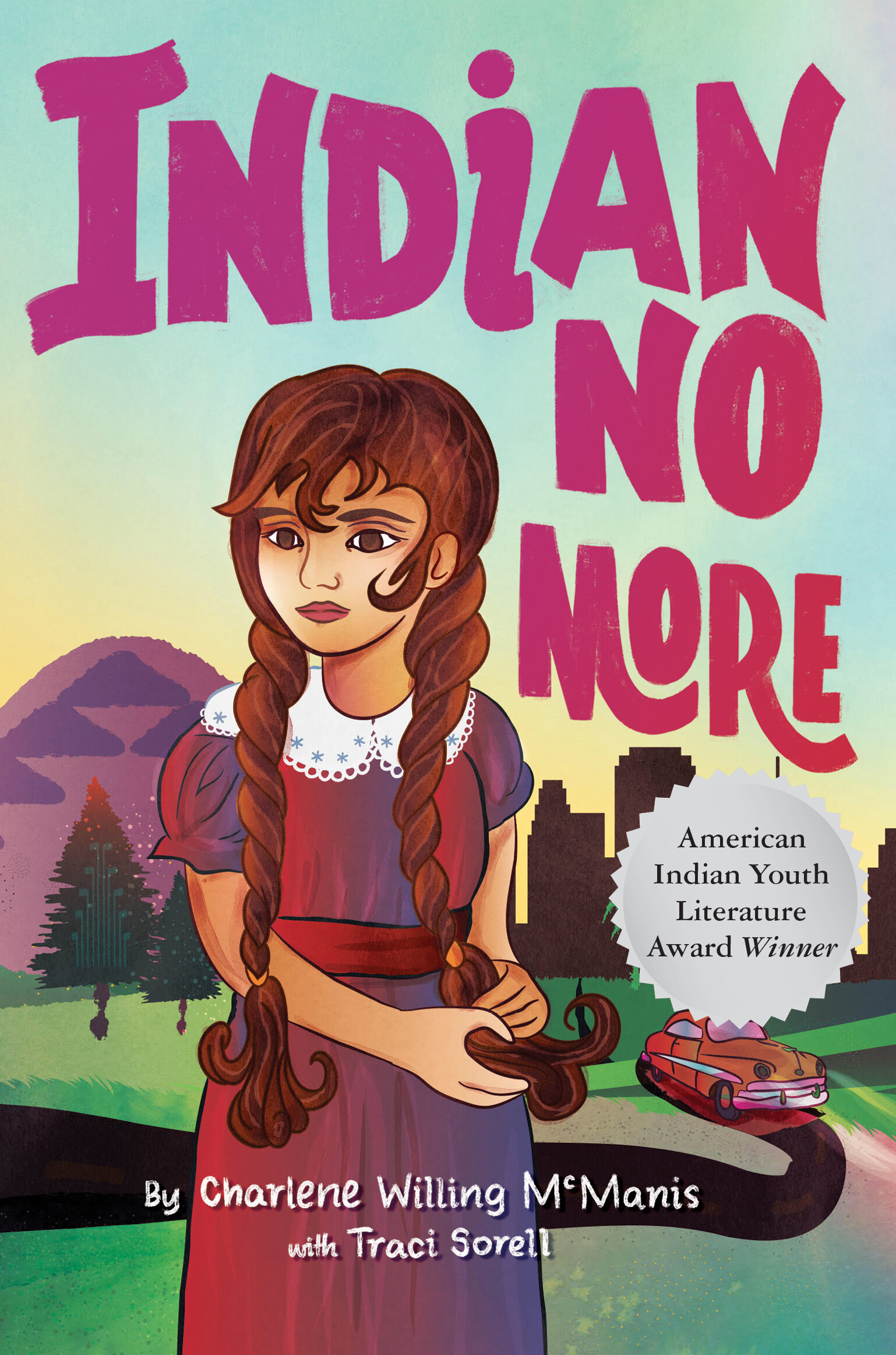 Indian No More — Traci Sorell