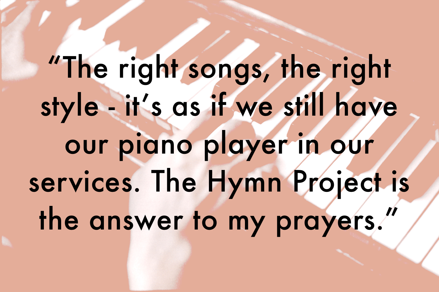 It's as if we still have our piano player in our services. Piano hymns on CD