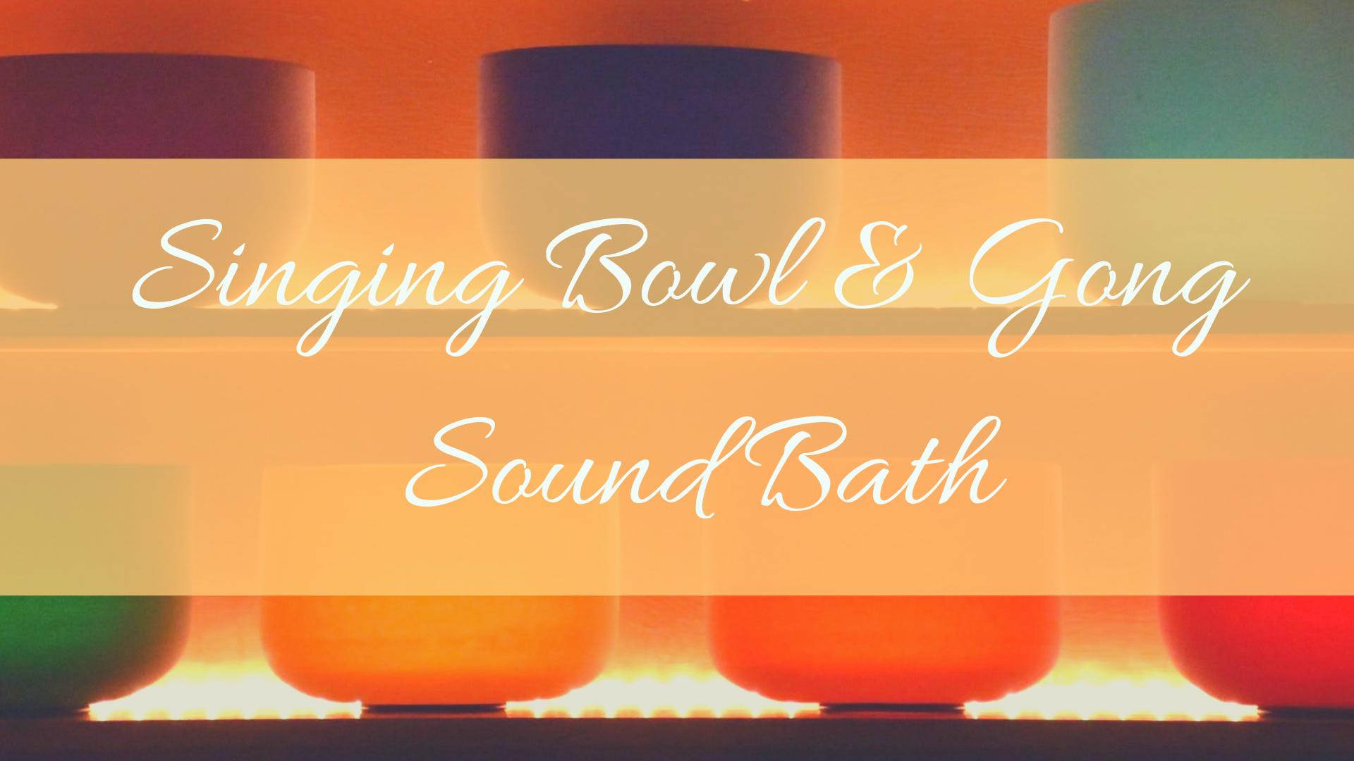 April Singing Bowl & Gong Sound Bath.png