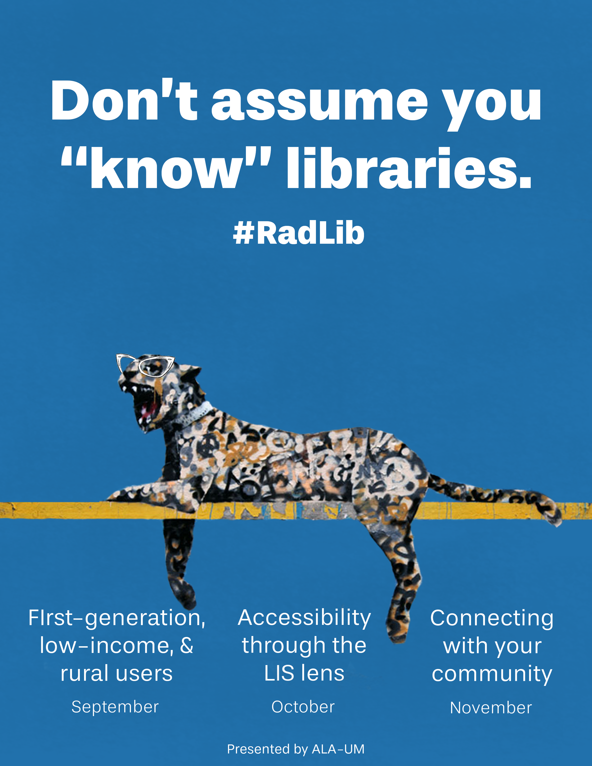 RadLib introductory poster including graffiti artwork of a leopard wearing cat-eye glasses