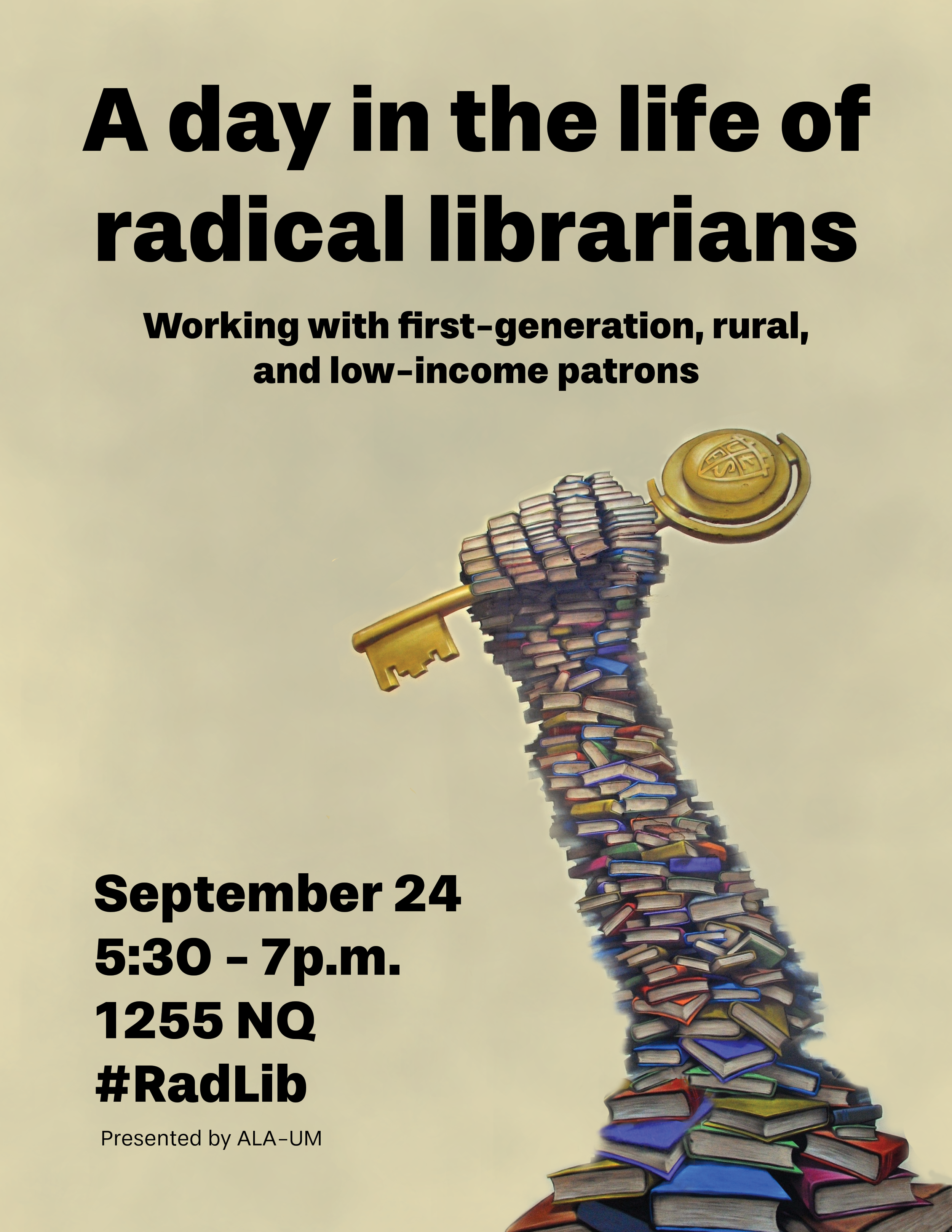 Poster for the first RadLib with graffiti artwork of a hand made of books grabbing a key