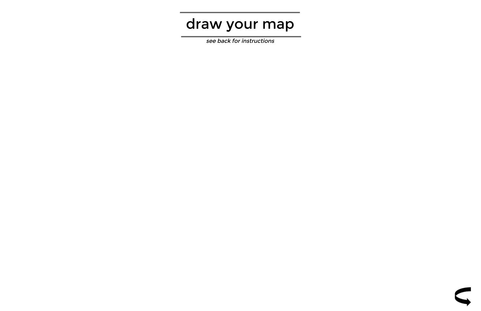 """Blank front of the cognitive mapping sheets with the directions to """"draw your map"""""""