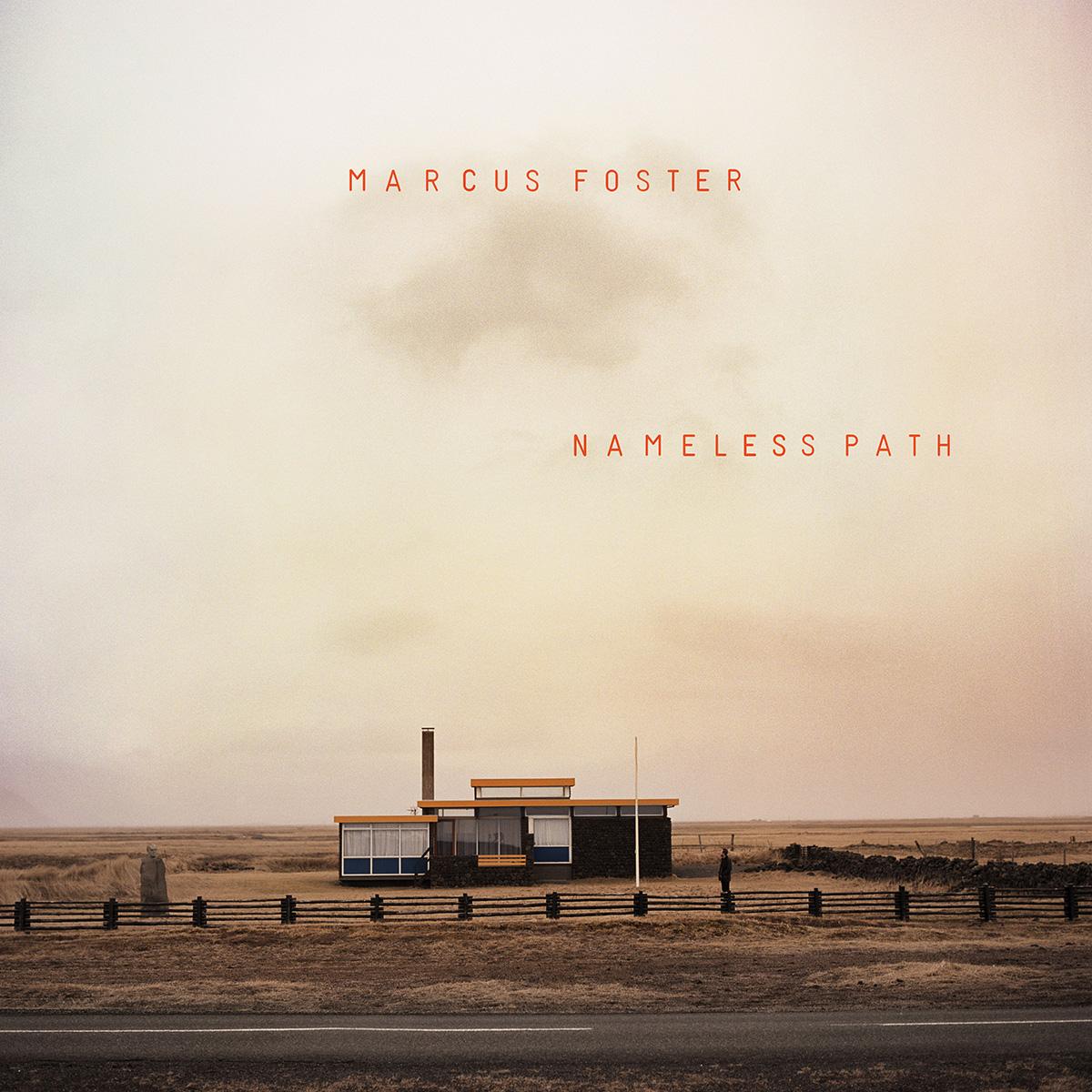 MARCUS FOSTER   Nameless Path  album cover