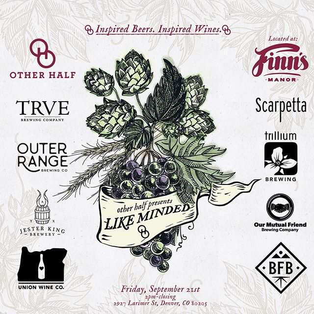 """It's been an absolute pleasure to conceive, organize, and execute two killer #GABF events for our friends at @otherhalfnyc. _________ If you're in Denver next week be sure to hit up """"Like Minded"""" on Friday, Sept 21st at @finnsmanor where Other Half will be partnering with @unionwinecompany, @scarpettawine, @trilliumbrewing, @jesterkingbrewery, @blackberryfarmbrewery, @omfbrewing, @outerrangebrewingco, and @trvebrewing to share wine inspired beers and beer inspired wines in cans in a celebration of the similarities that inspire us to push traditional boundaries. ________ """"Set Adrift,"""" a night of Tiki inspired beers, kicks off Saturday, September 22nd, 10pm-1am at @adriftdenver with Other Half Brewing, @jwakefieldbeer, @theveilbrewing, @alvaradostreetbrewery, @weldwerksbrewing, and @greatnotionpdx.  ________ We hope you can join us for what promises to be some great hangs with great people."""