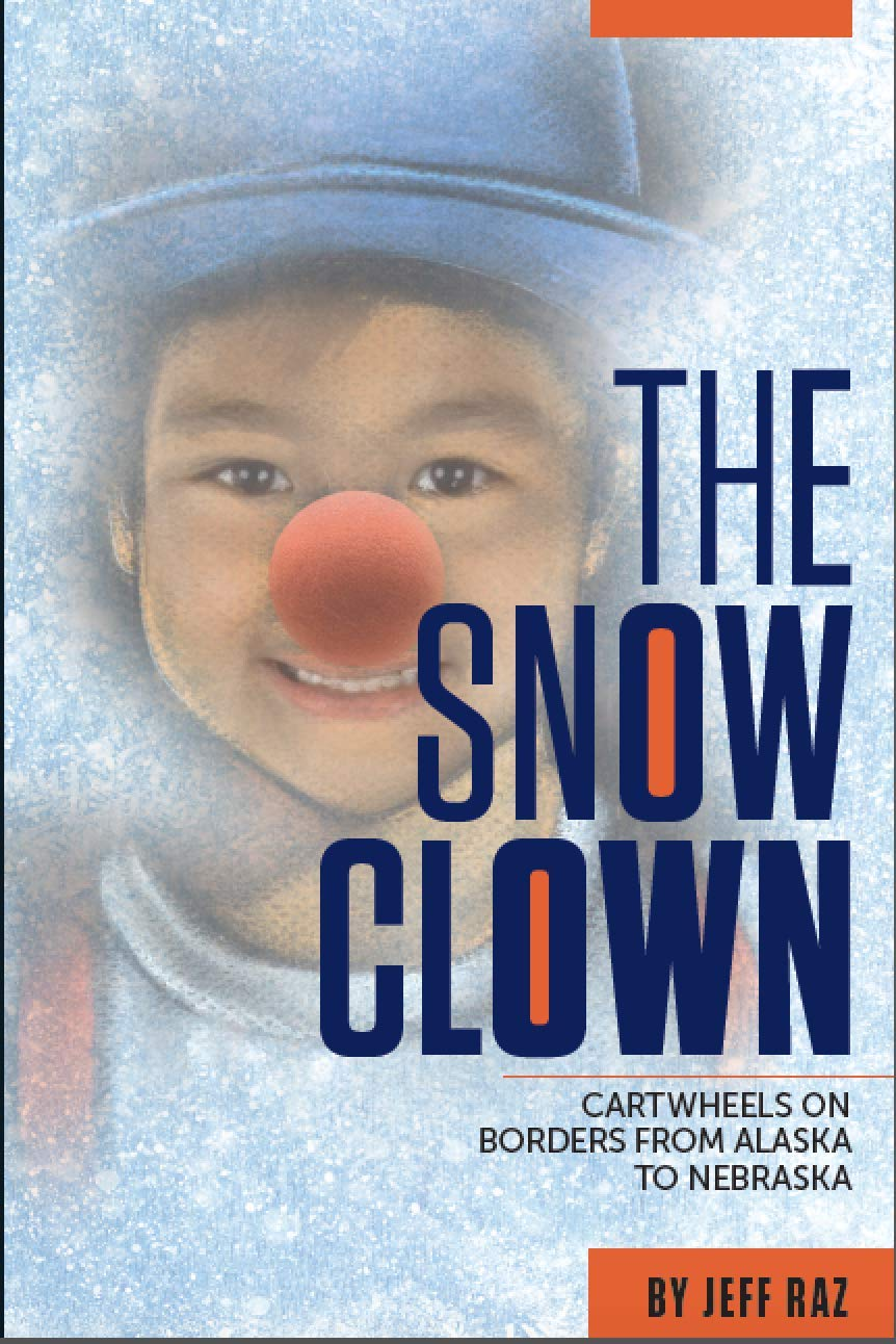 Jeff Raz - Professional clown extraordinaire, health care clown master and author. Check out his awesome books on clowning all over the world. The Secret Life of Clowns, and The Snow Clown, available now!