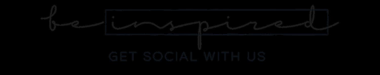 BE INSPIRED GET SOCIAL