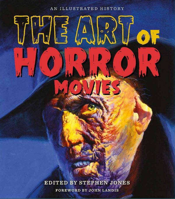 The Art of Horror Movies: An Illustrated History   This magnificent companion to The Art of Horror, from the same creative team behind that award-winning illustrated volume, looks at the entire history of the horror film, from the silent era right up to the latest releases and trends. Through a series of informative chapters and fascinating sidebars chronologically charting the evolution of horror movies for more than a century, profusely illustrated throughout with over 600 rare and unique images including posters, lobby cards, advertising, promotional items, tie-in books and magazines, and original artwork inspired by classic movies, this handsomely designed hardcover traces the development of the horror film from its inception, and celebrates the actors, filmmakers, and artists who were responsible for scaring the pants off successive generations of moviegoers! Edited by multiple award winning writer and editor Stephen Jones, and boasting a foreword by director and screenwriter John Landis (An American Werewolf in London), this volume brings together fascinating and incisive commentary from some of the genre s most highly respected experts. With eye-popping images from all over the world, The Art of Horror Movies is the definitive guide for anyone who loves horror films and movie fans of all ages.