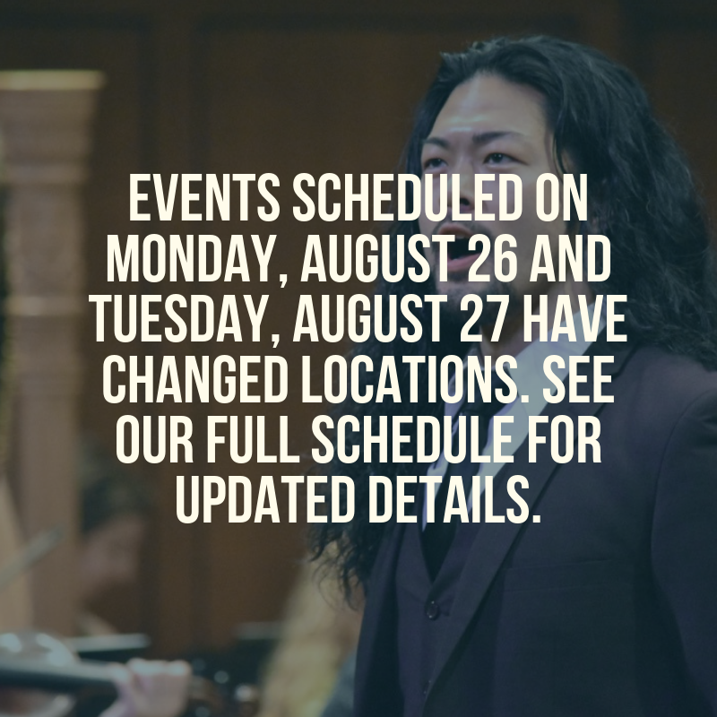 Events scheduled on Monday, August 26 and Tuesday, August 27 have changed locations. See our full schedule for updated details.png
