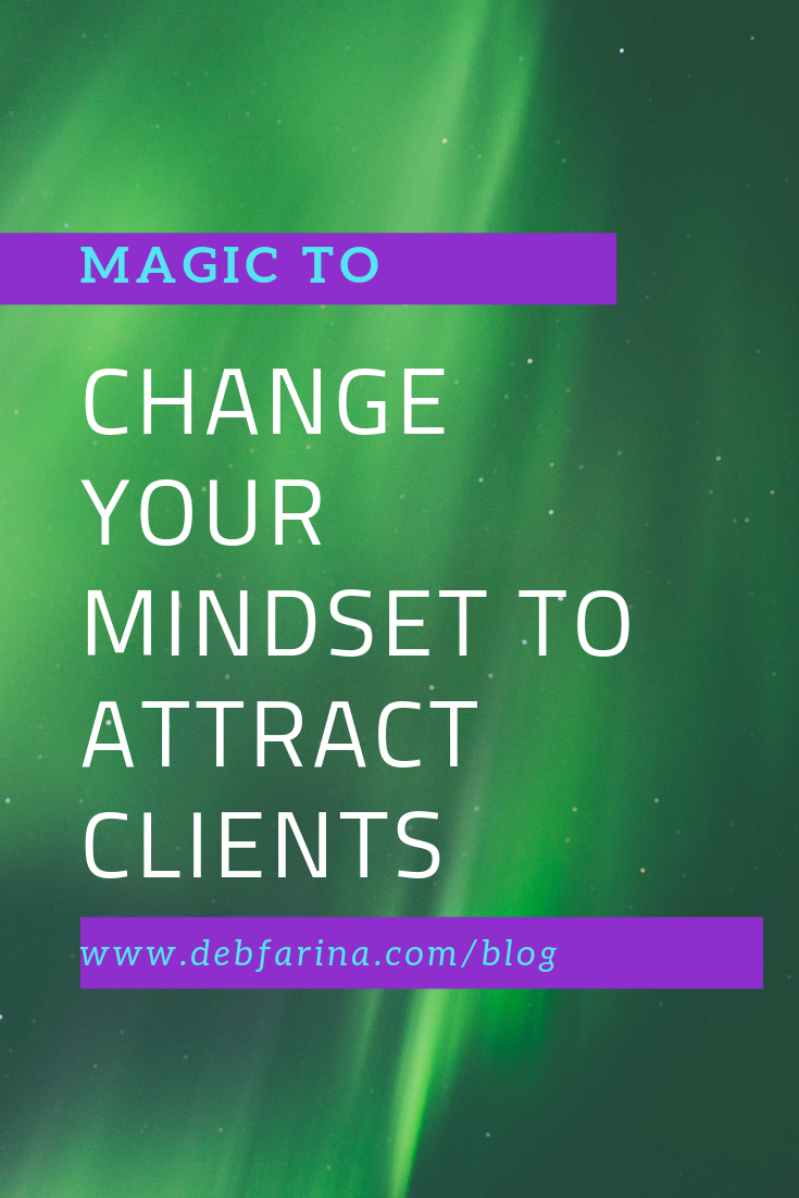 magic to shift mindset to manifest clients - Pinterest.png