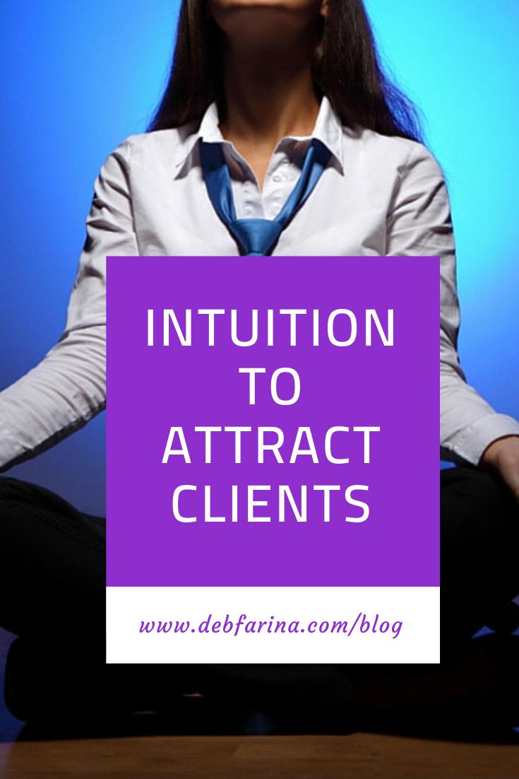 intuitiontoattractclientsblog.png
