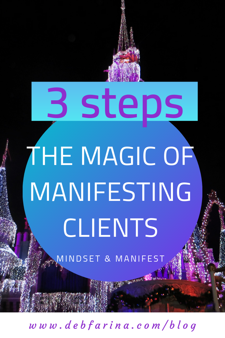 the Magic of manifesting clients.png