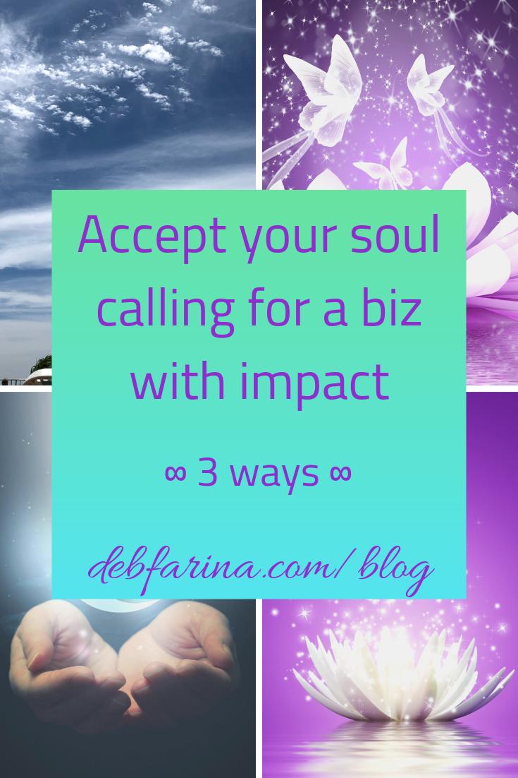 Accept your soul calling biz divine intuition.png