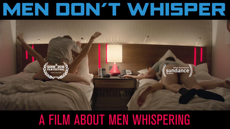 Men Don't Whisper — Smudge Films