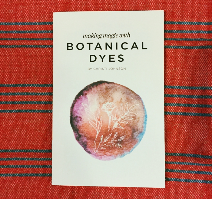 Grab your copy! - Revive your creative energies through experiencing the magic of plant derived colors for fabric!