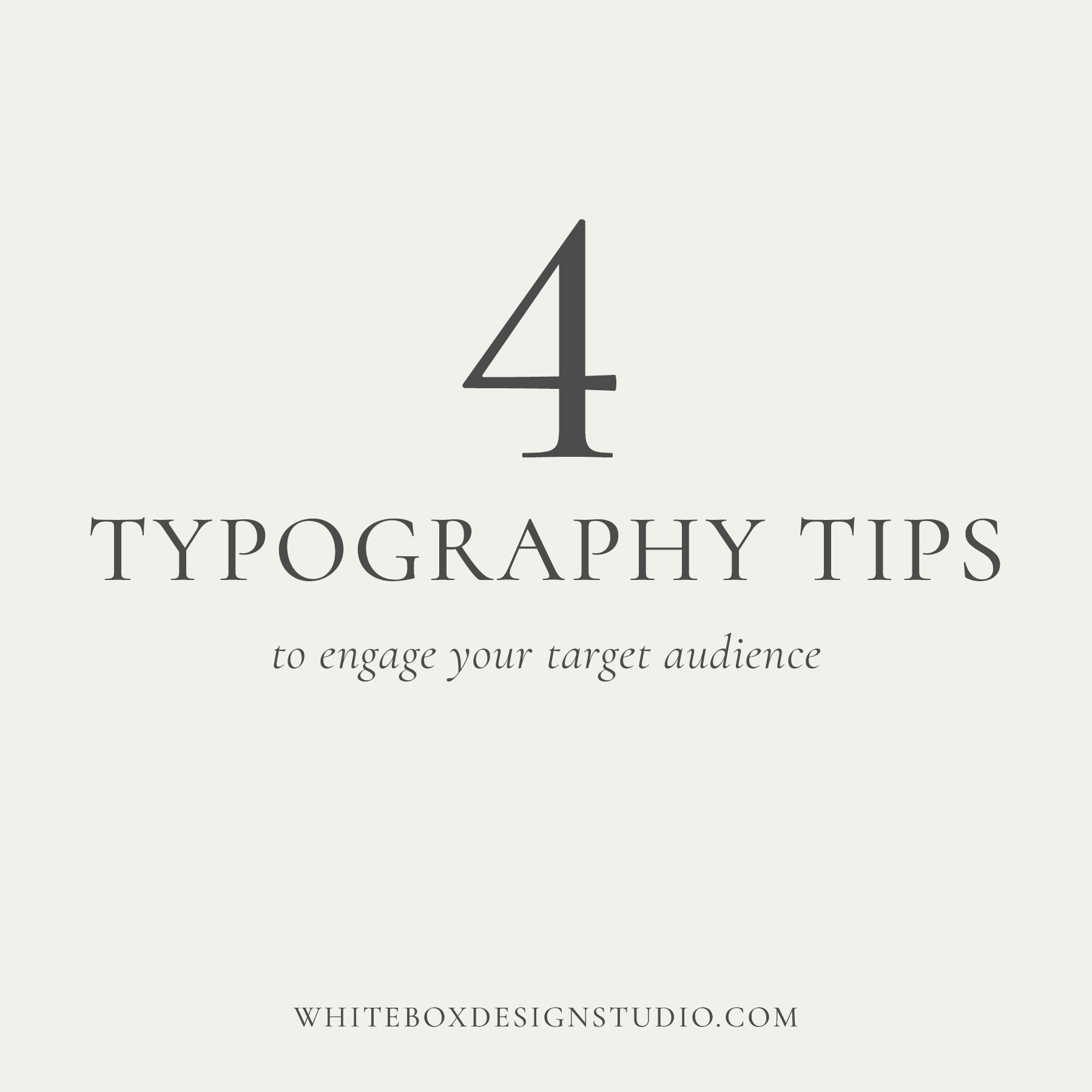 4 Typography tips to engage your target audience | www.whiteboxdesignstudio.com