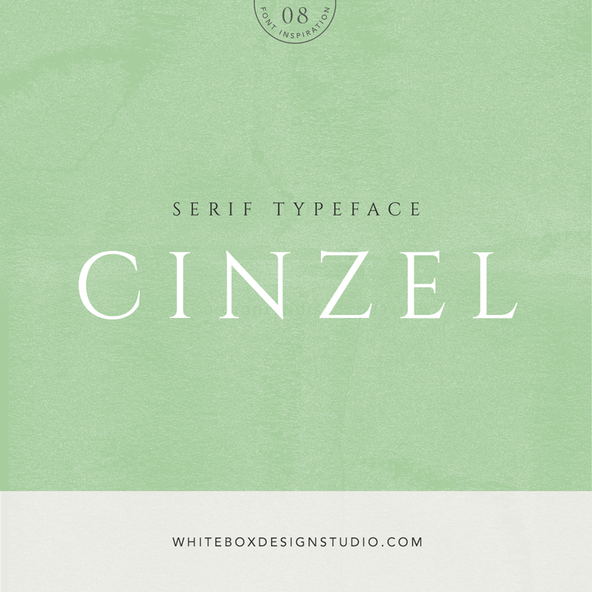 Wednesday inspiration: font & typography | No.8-Cinzel posted on White Box Design Studio