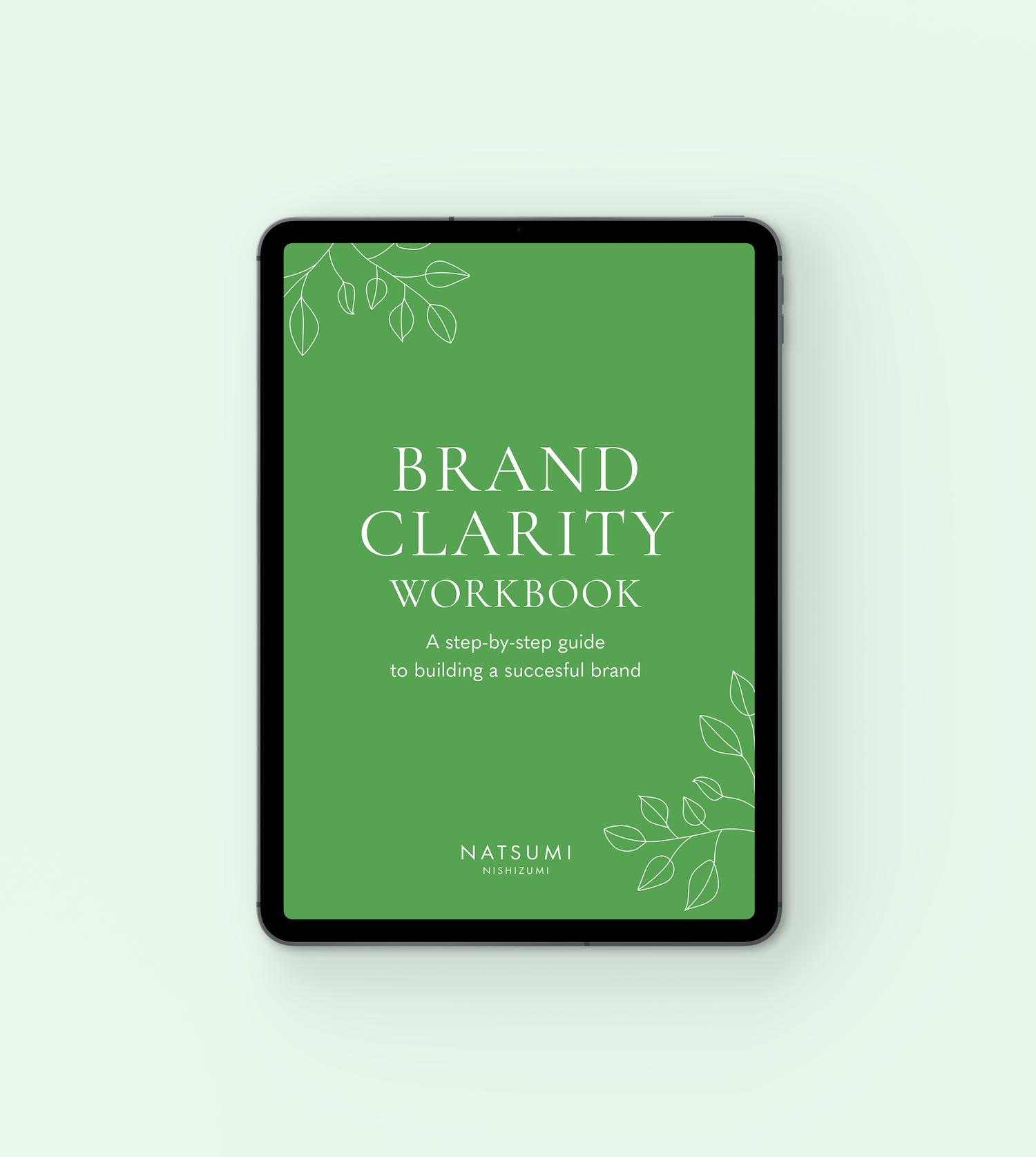 Brand Clarity Workbook by Natsumi Nishizumi