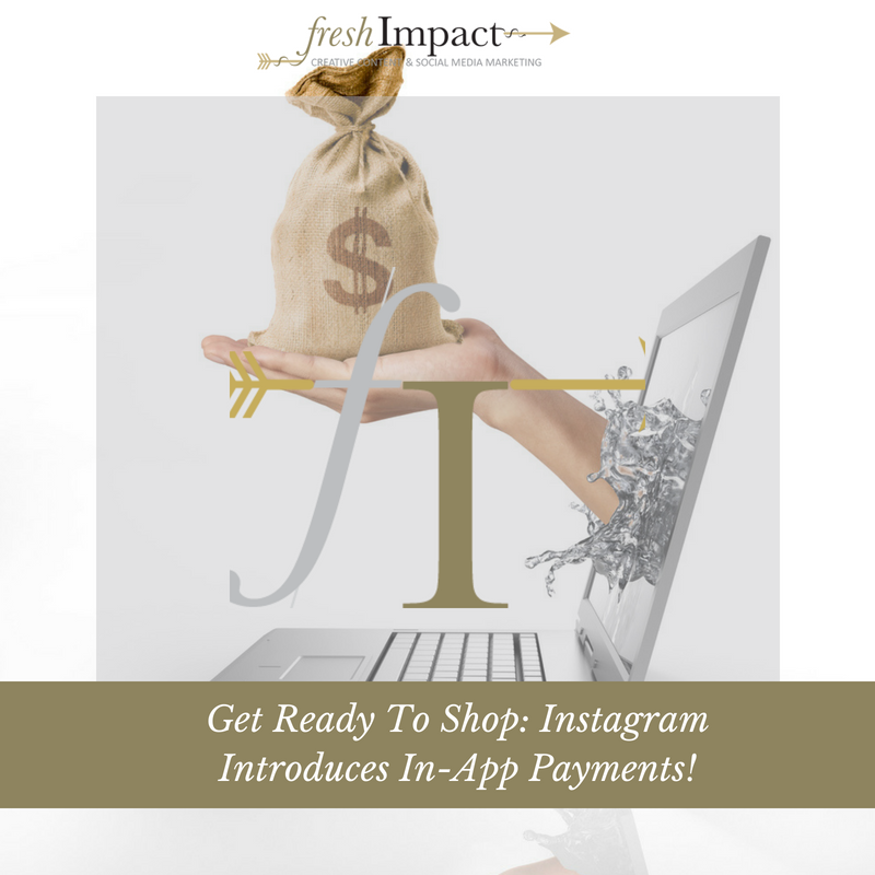 Get Ready To Shop_ Instagram Introduces In-App Payments.png