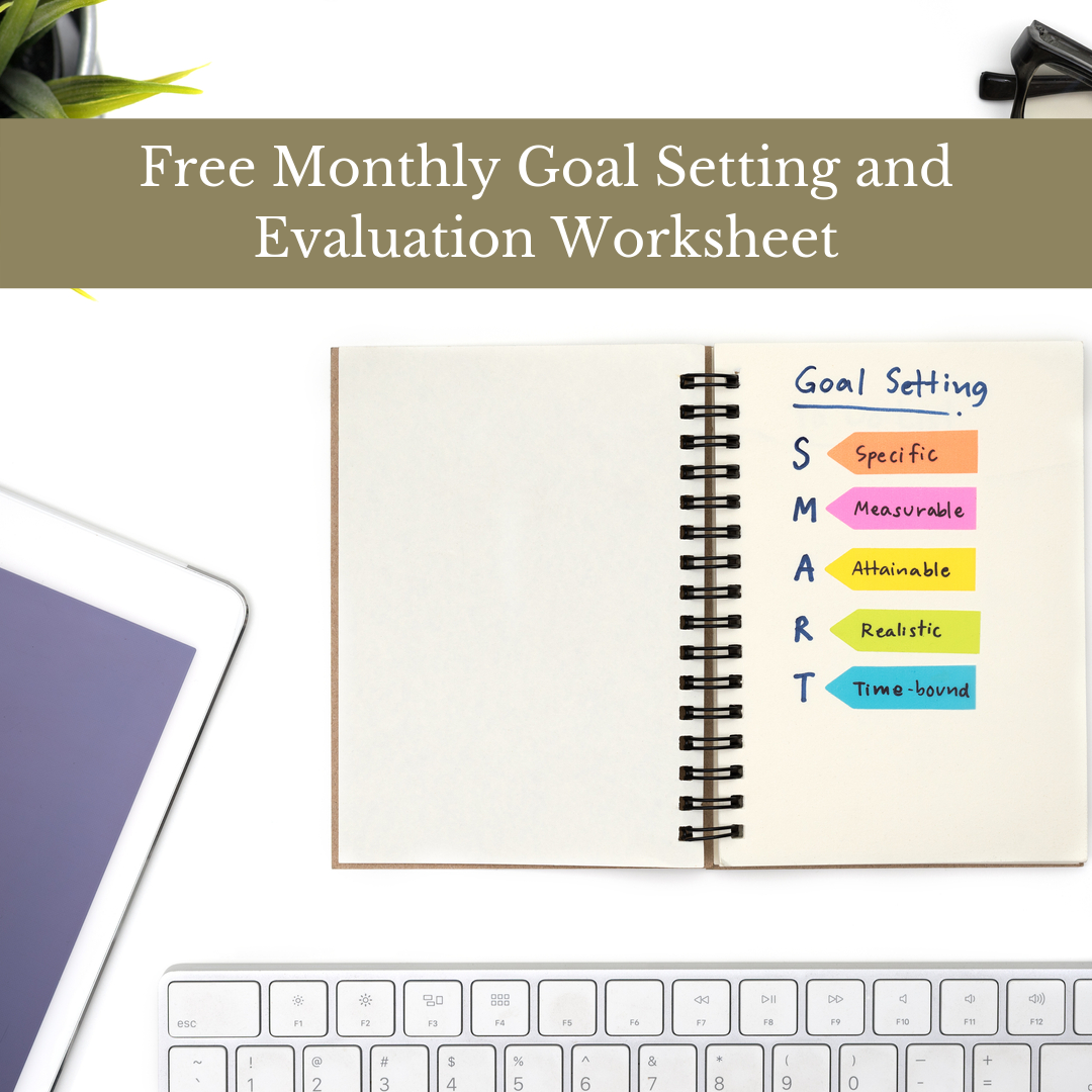 Free Monthly Goal Setting and Evaluation Worksheet