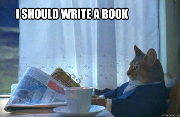 I really should. Well, technically it would be a  second  book.