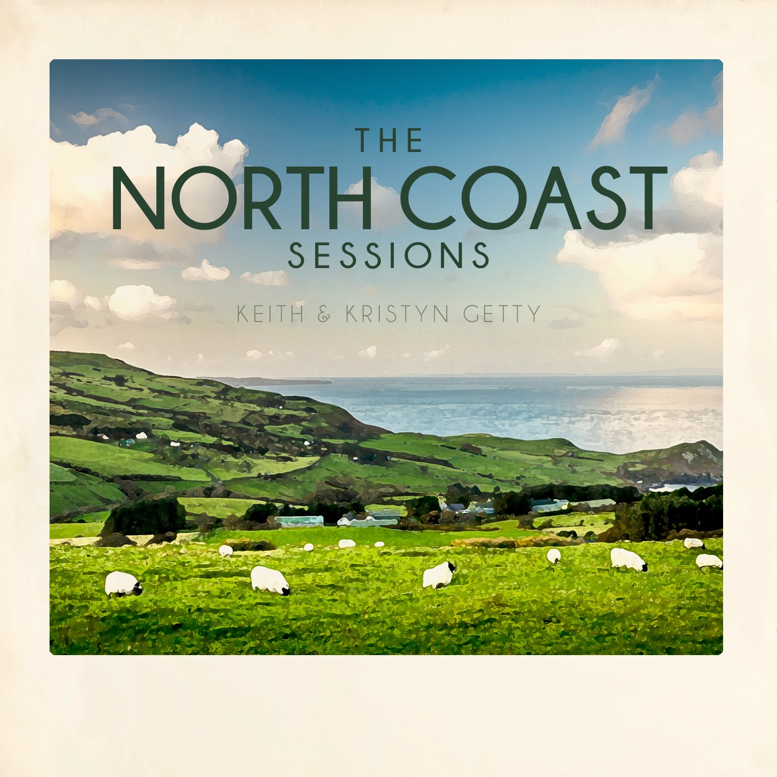Keith-and-Kristyn-Getty-The-North-Coast-Sessions-Cover.jpg