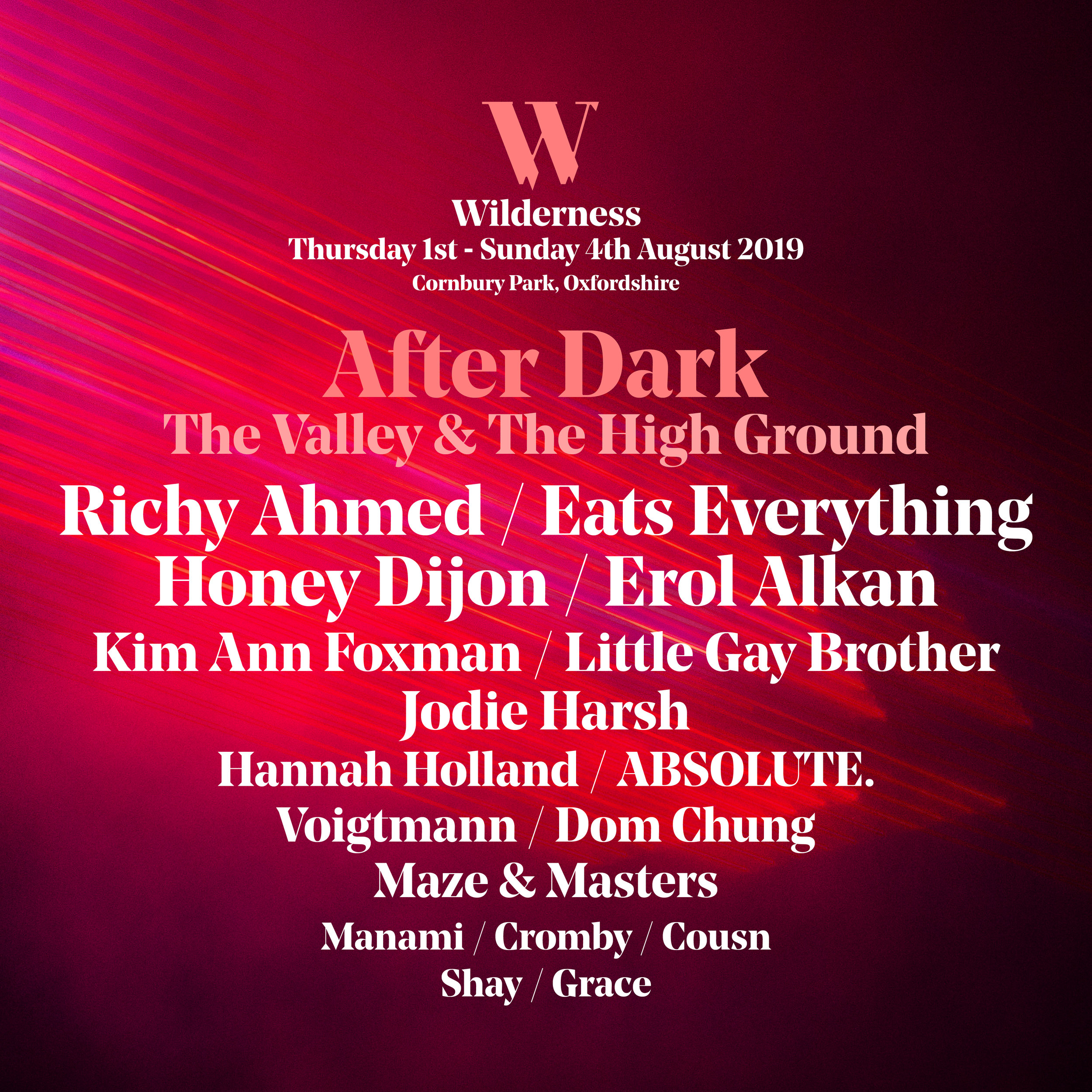 Wilderness FESTIVAL - 4TH AUGUST 2019LITTLE GAY BROTHER HEADLINE AND CLOSE THE NEW DANCE STAGE, THE HIGH-GROUND, AT WILDERNESS WITH EATS EVERYTHING AND MAZE & MASTERS