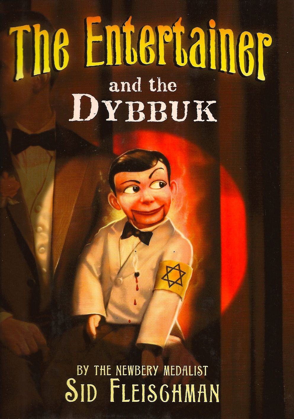 The Entertainer and the Dybbuk - Fleischman's latest novel bristles with bitter humor. A second rate ventriloquist is possessed by a ghost -- a sharp-tongued Jewish dybbuk. The twelve year old boy had been murdered by Nazis during the Second World War. He has returned to seek revenge, and needs the ventriloquist to make his plan work. Three starred reviews: Winner of a Sydney Taylor Award.