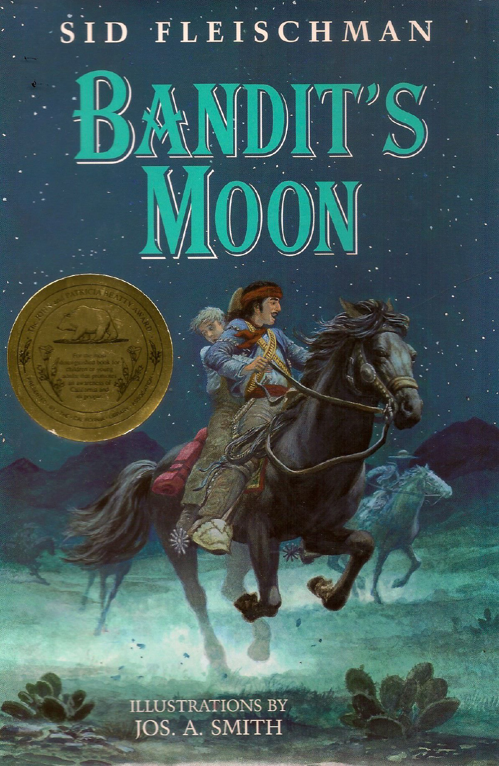 Bandit's Moon - Illustrated by Jos. A. Smith