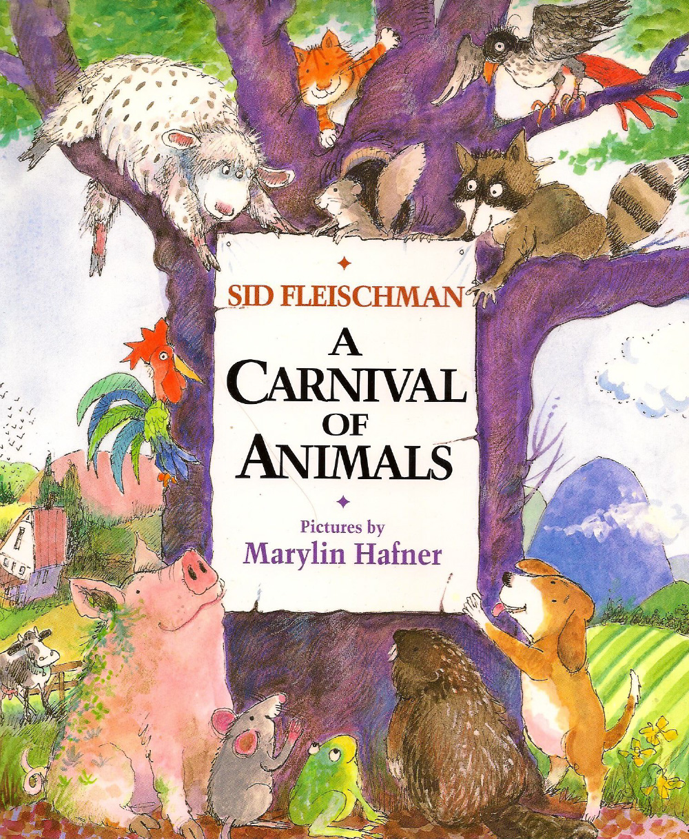 A Carnival of Animals - Illustrated by Marilyn Hafner