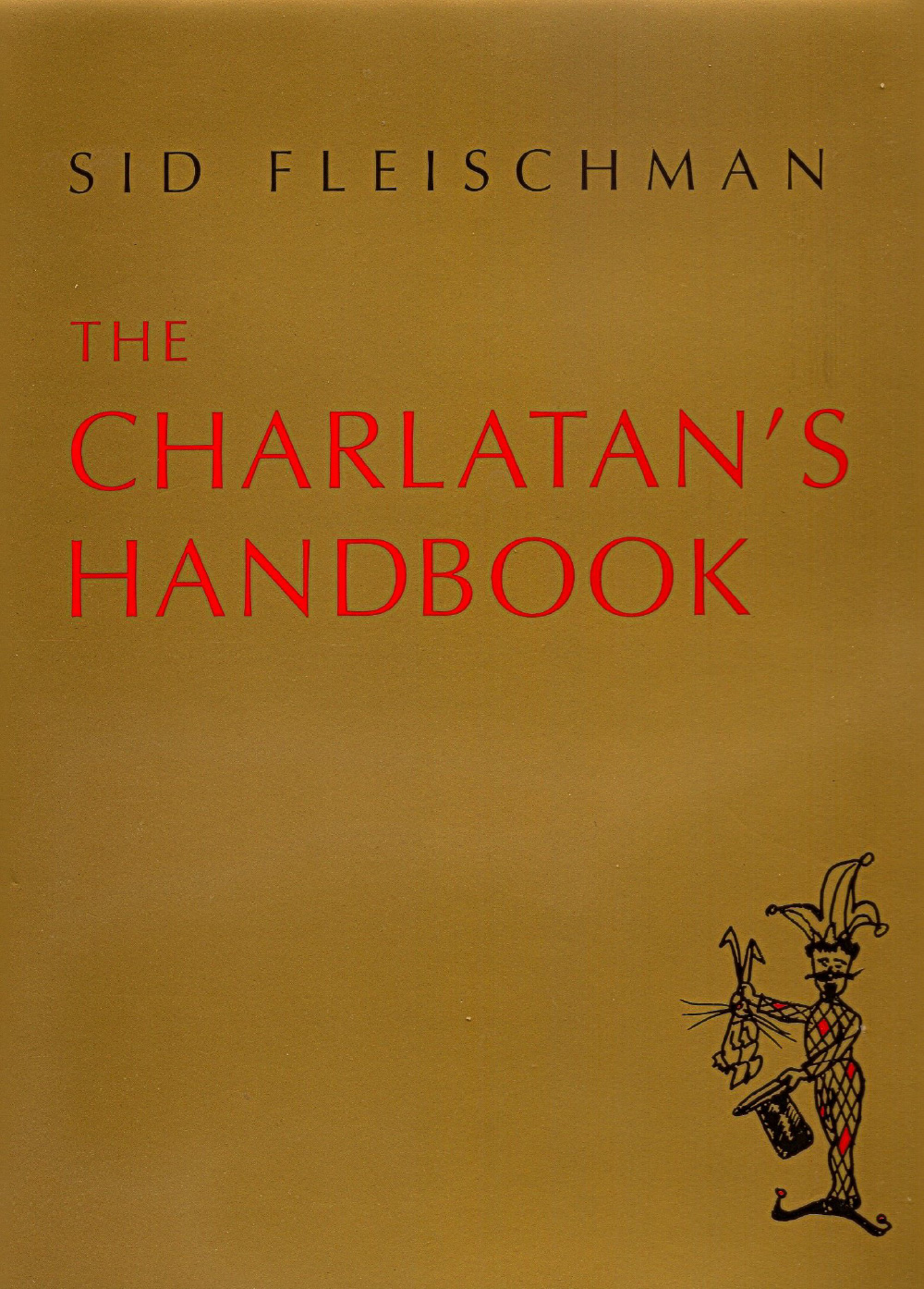 The Charlatan's Handbook  -