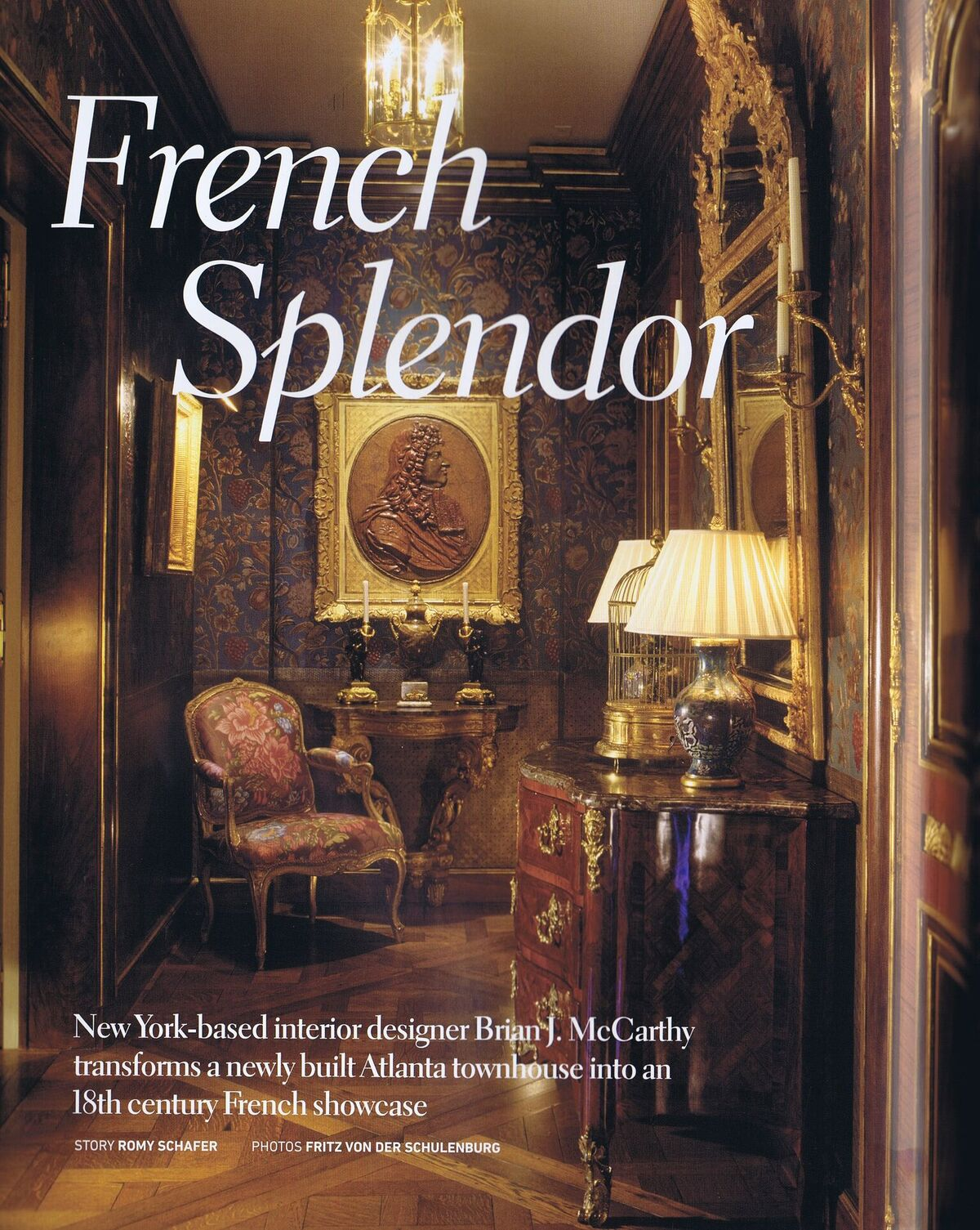 French Splendor - Published in Luxury Home Quarterly, Spring 2012