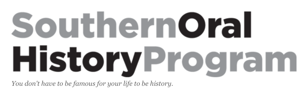 - Check out the nearly fifty interviews I conducted for oral history projects at the SOHP.
