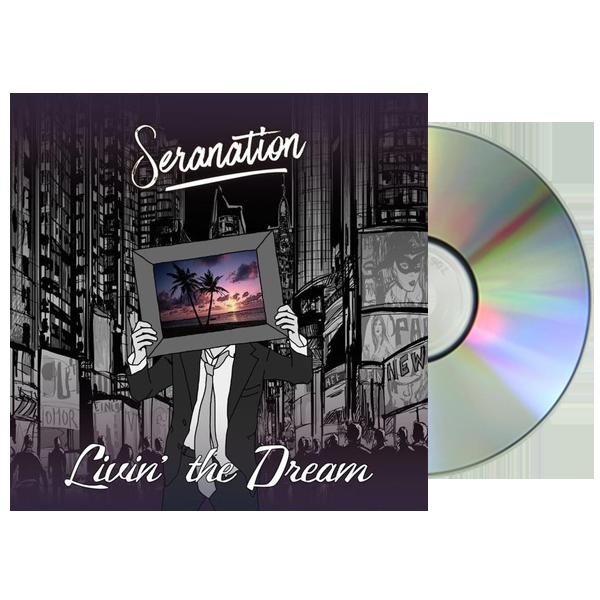 Seranation_Livin_The_Dream_CD_1024x1024@2x.png