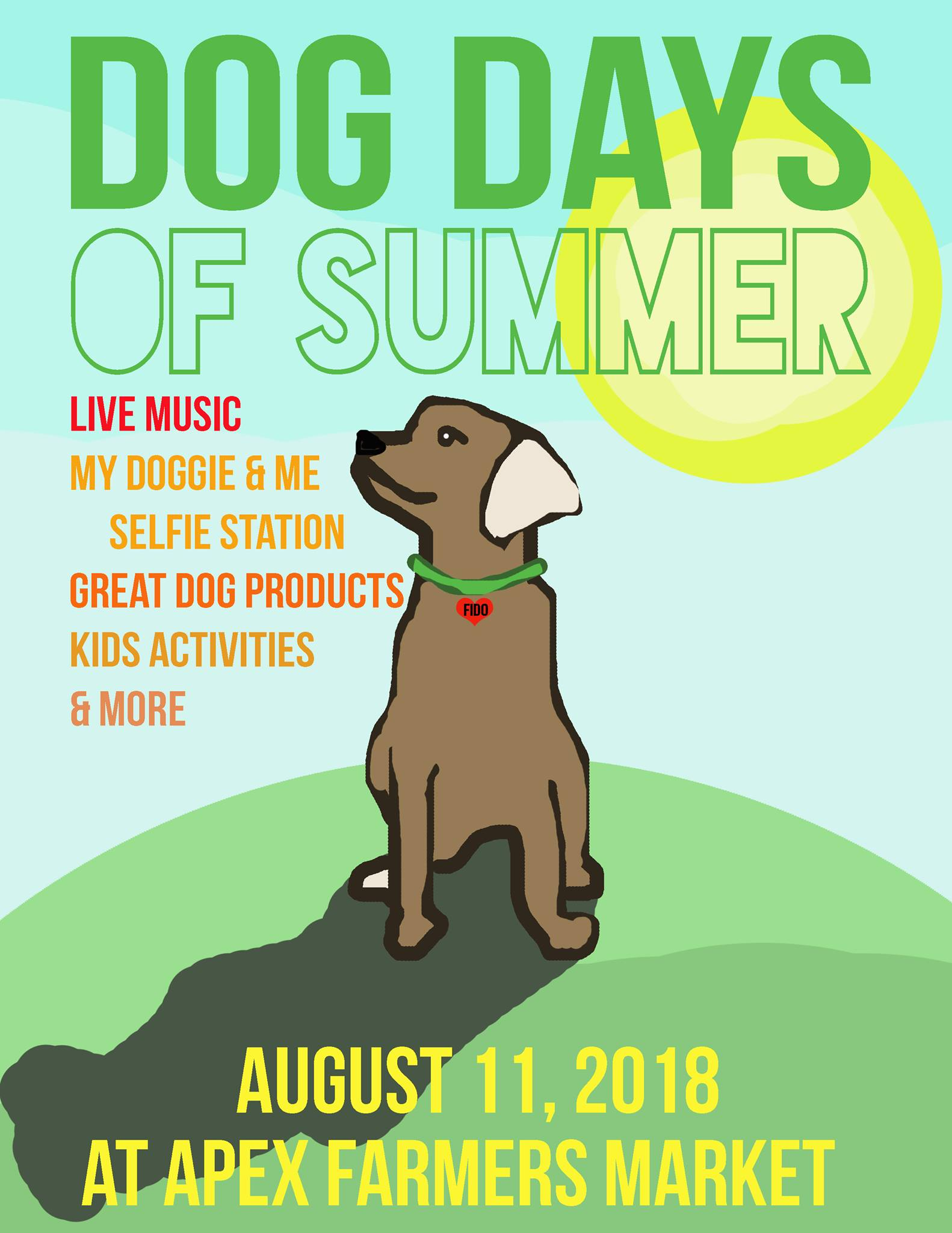 The Dog Days of Summer Festival at the Apex Farmers Market is this weekend! Live music, doggie selfie station, dog treats, fun kids' activities and more! Come out to downtown Apex for a great family friendly event from 8:30am to 1230pm.
