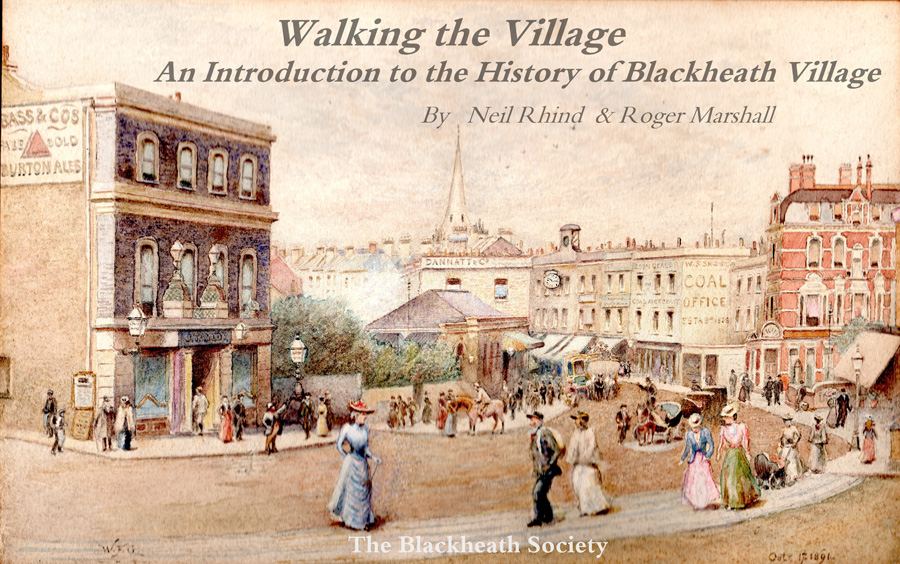 The Blackheath Society Publications Books Walking The Village Neil Rhind