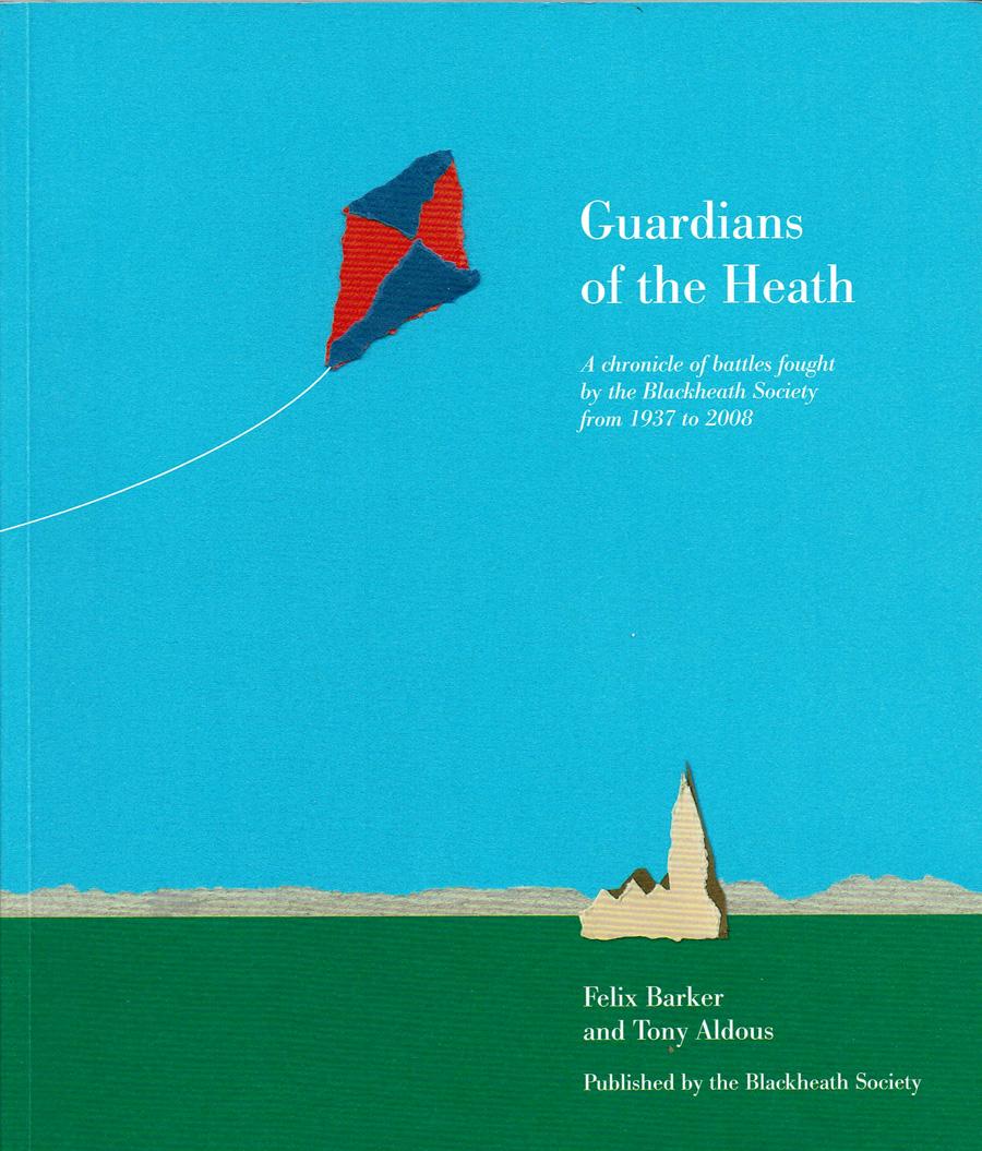 The Blackheath Society Publications Books Guardians of the Heath