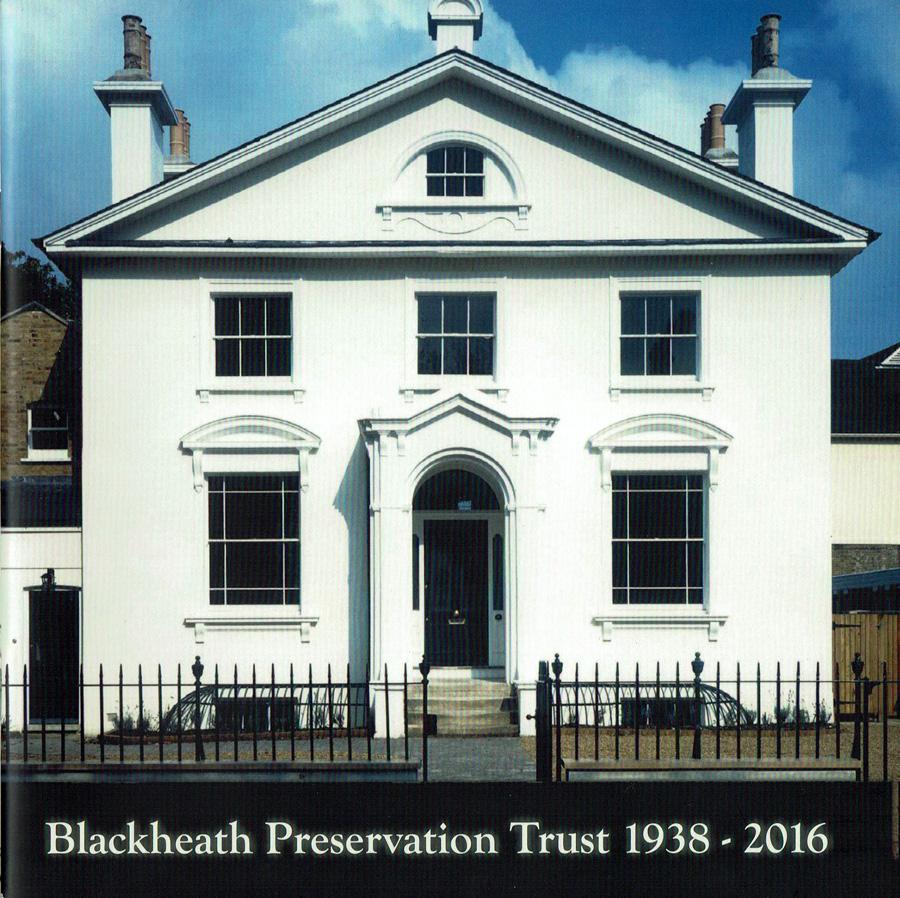 The Blackheath Society Publications Books Blackheath Preservation Society 1938 - 2016