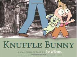 Knuffle Bunny:A Cautionary Tale By Mo Willems