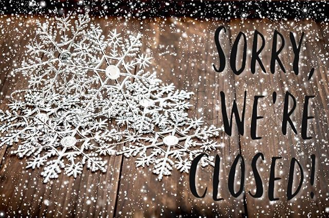 Due to the winter storm warning, we will be closed this weekend. (January 12-13) We will reopen next week.  Stay home if you can and be careful if you must get out.  Thanks!!