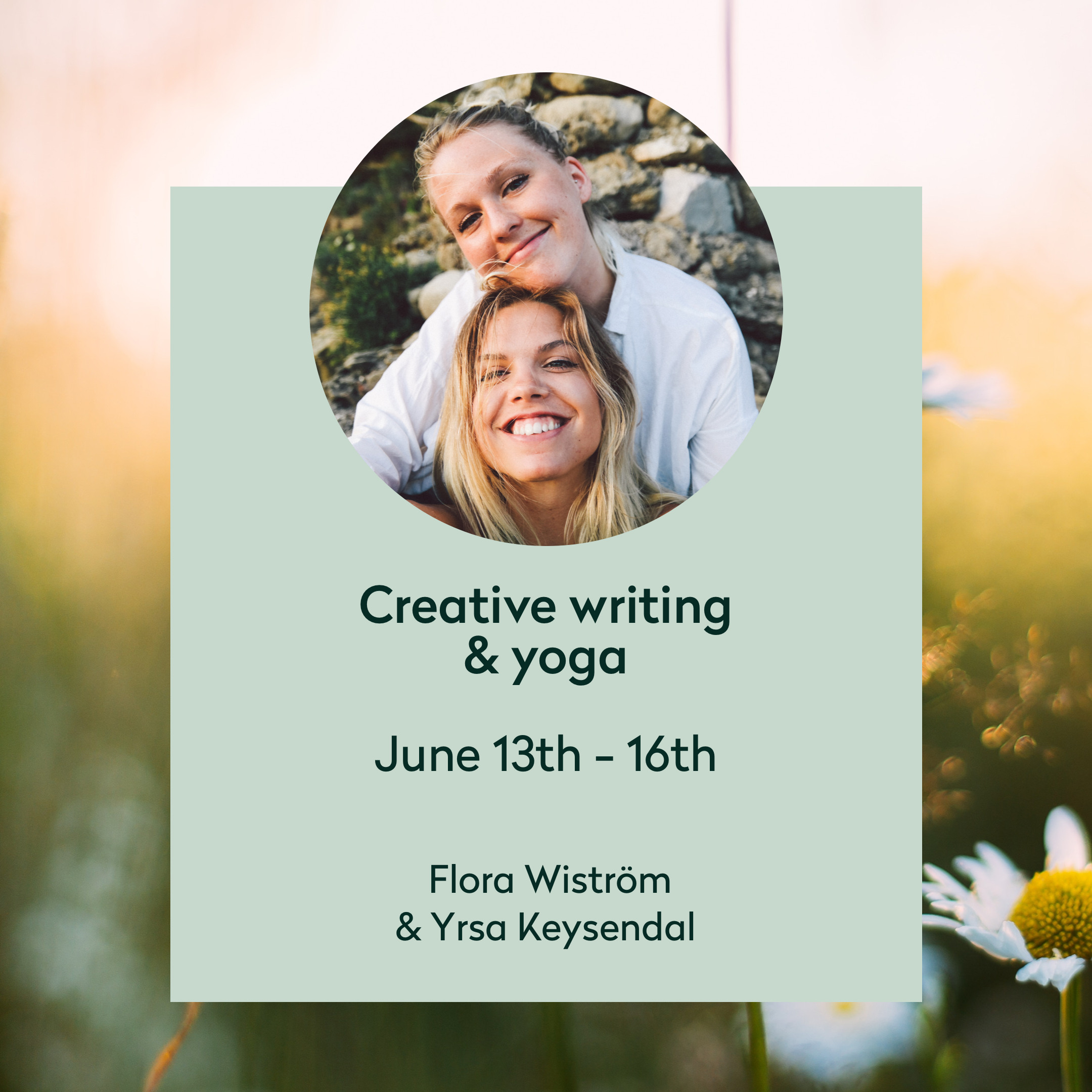 Creative writing & yoga - June - Are you curios about exploring your writing? For the 4th time, we invite our 2 friends (and authors) Yrsa Keysendal and Flora Wiström, to co-host a creative retreat where we mix creative writing with yoga and meditation.Find more info here (in Swedish)