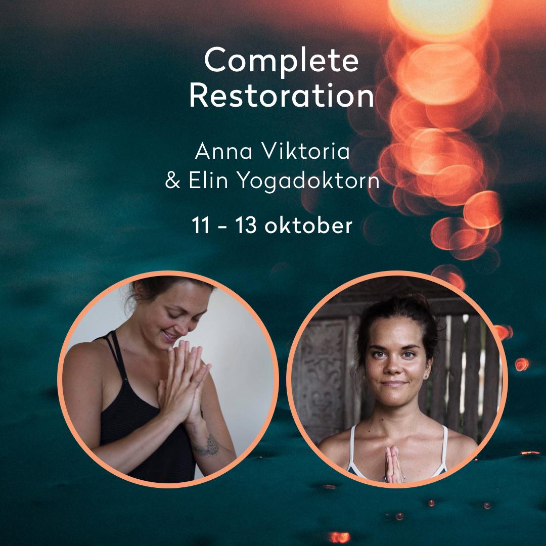 Complete Restoration i höst - Söker du verktyg för att djupdyka in i dig själv? För att frigöra dig från spänningar och sådant som inte längre tjänar dig? Helgen den 11-13 oktober kommer du ledas av våra två favoriter, Elin Yogadoktorn och Anna Viktoria, i yoga, meditation och estatic dance.Läs mer om retreatet här